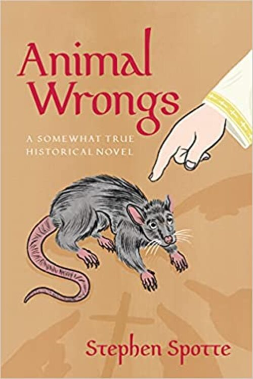 Animal Wrongs by Stephen Spotte