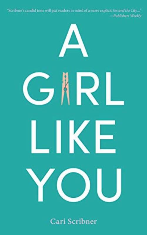 A Girl Like You by Cari Scribner