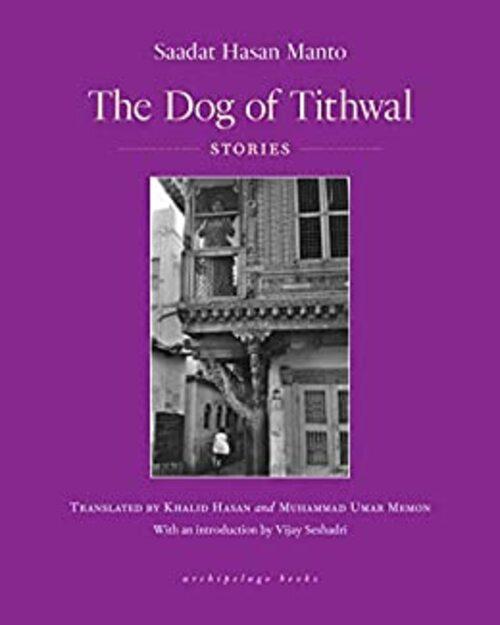 The Dog of Tithwal by Sadaat Hasan Manto