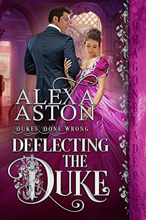 Deflecting the Duke by Alexa Aston