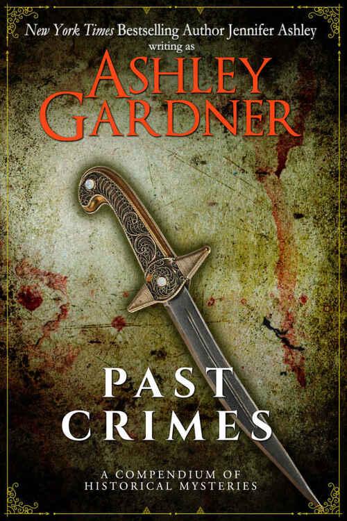 Past Crimes by Ashley Gardner