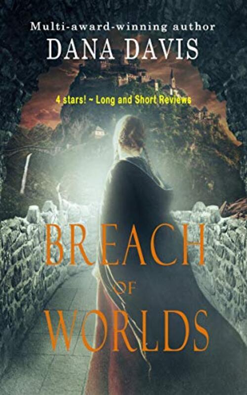 Breach of Worlds by Dana Davis