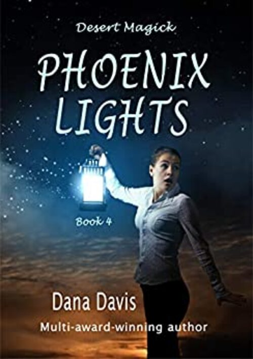 DESERT MAGICK: PHOENIX LIGHTS