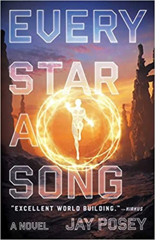 Every Star a Song by Jay Posey