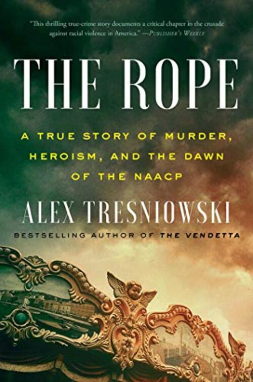 The Rope by Alex Tresniowski