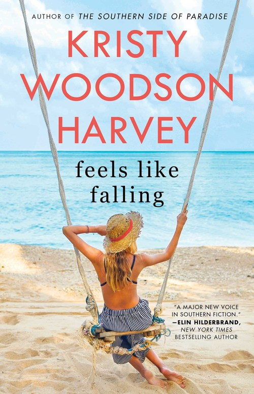 Feels Like Falling by Kristy Woodson Harvey