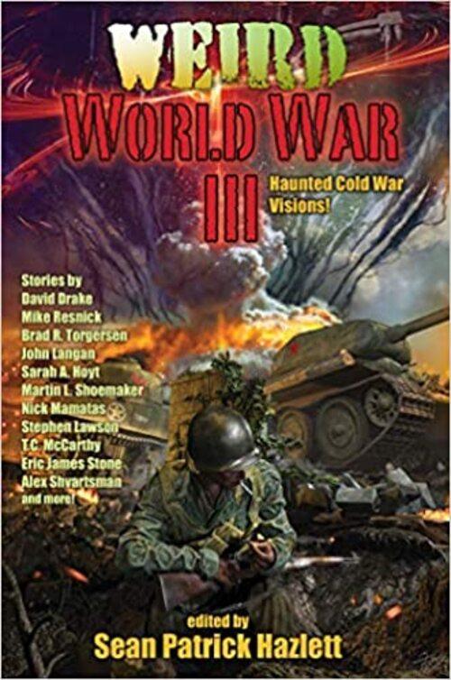 Weird World War III