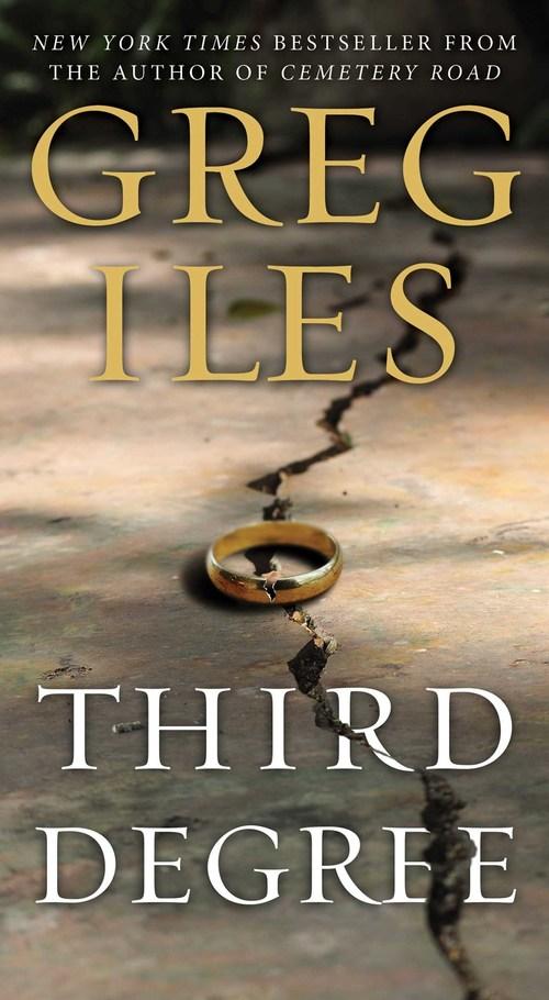 Third Degree by Greg Iles