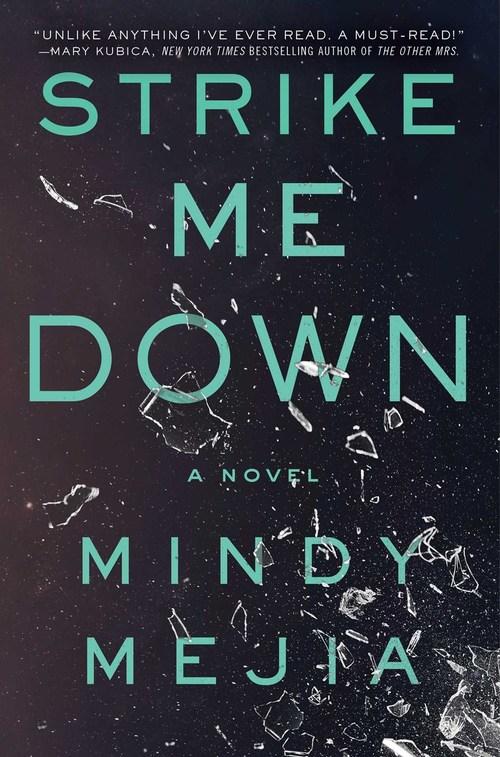 Strike Me Down by Mindy Mejia