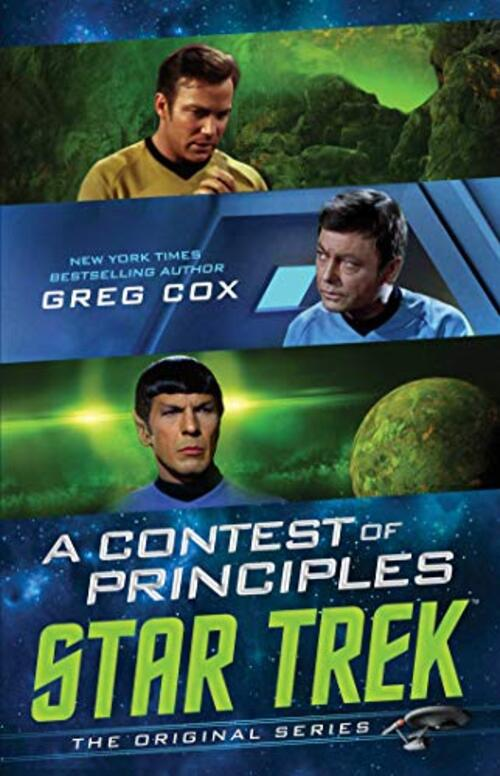 A Contest of Principles by Greg Cox