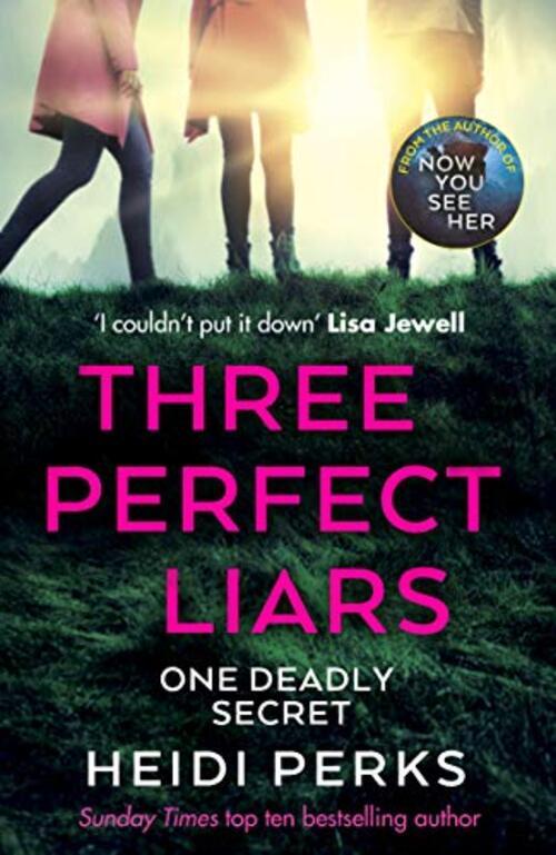 Three Perfect Liars by Heidi Perks