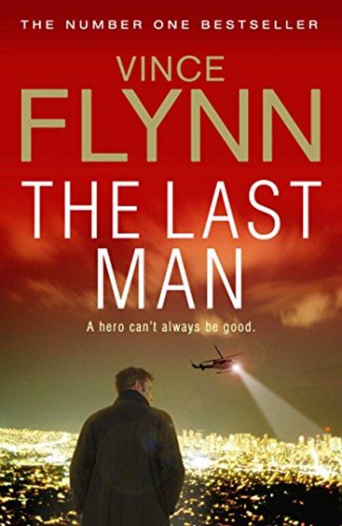 The Last Man by Vince Flynn