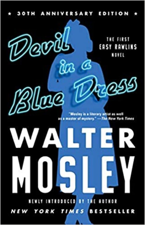 Devil in a Blue Dress (30th Anniversary Edition) by Walter Mosley