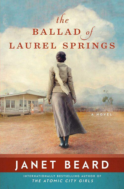 The Ballad of Laurel Springs by Janet Beard