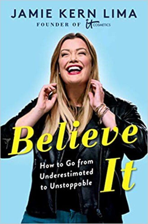 Believe IT by Jamie Kern Lima