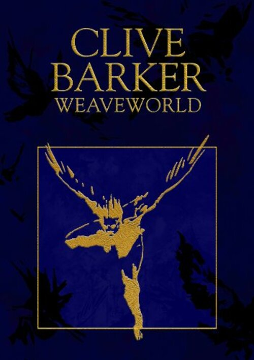 Weaveworld by Clive Barker
