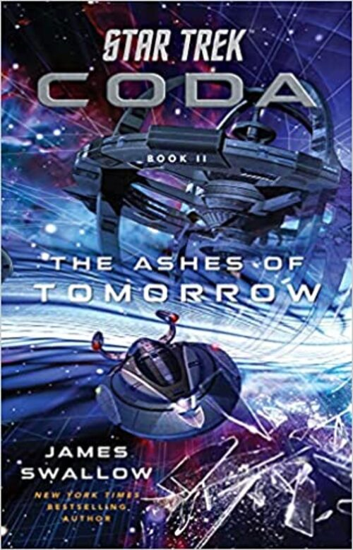 Star Trek: Coda: Book 2: The Ashes of Tomorrow by James Swallow