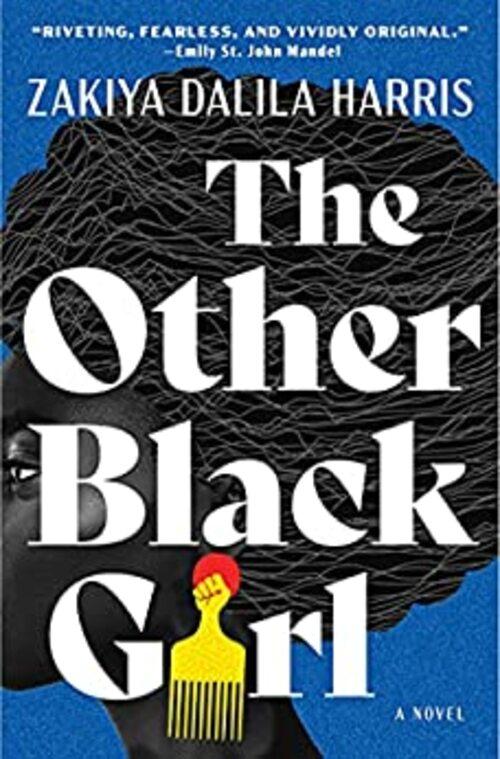 The Other Black Girl by Zakiya Dalila Harris