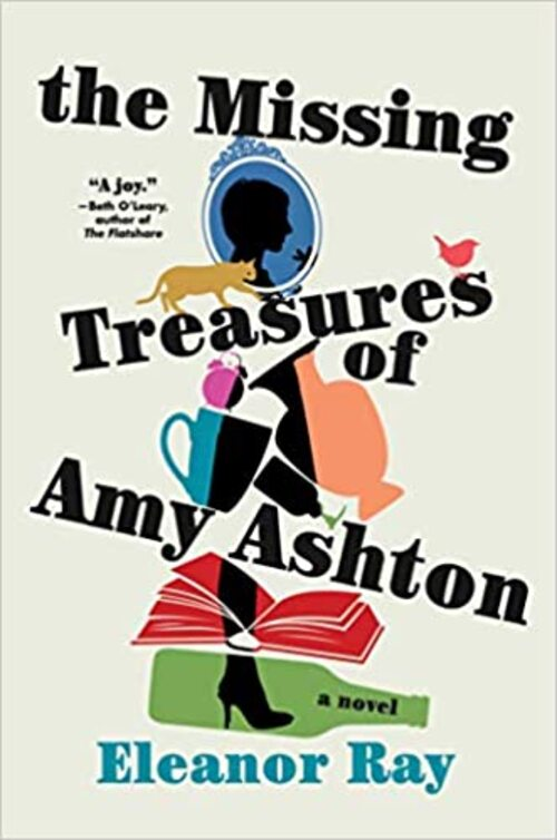 The Missing Treasures of Amy Ashton by Eleanor Ray