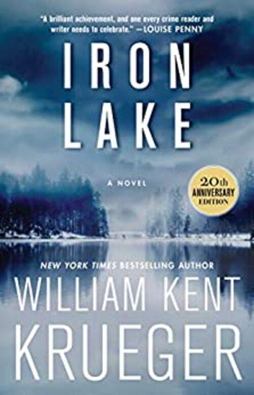 Iron Lake by William Kent Krueger