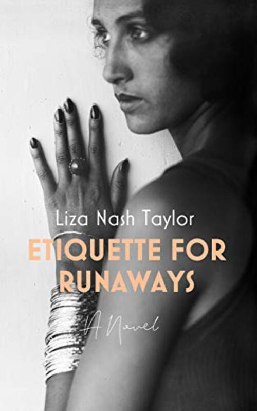 Etiquette for Runaways by Liza Nash Taylor