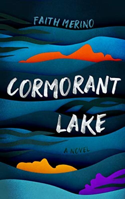 Cormorant Lake by Faith Merino