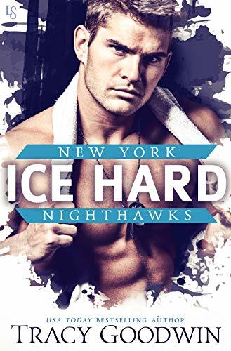 Ice Hard by Tracy Goodwin