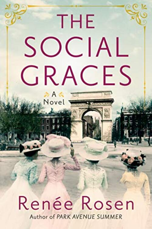The Social Graces by Renee Rosen