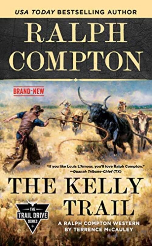 Ralph Compton The Kelly Trail by Terrence McCauley