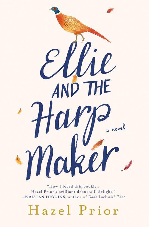 Ellie and the Harpmaker by Hazel Prior