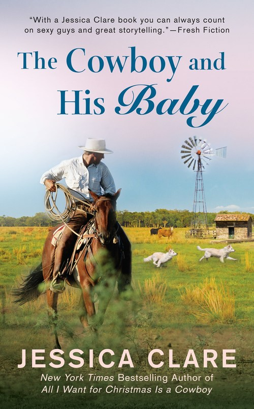 The Cowboy and His Baby by Jessica Clare