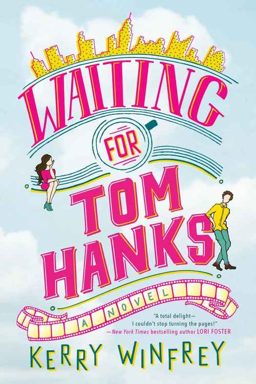 Excerpt of Waiting for Tom Hanks by Kerry Winfrey