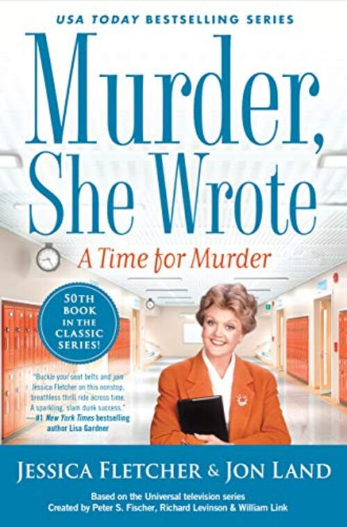 Murder, She Wrote: A Time for Murder by Jessica Fletcher