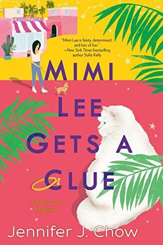 Mimi Lee Gets a Clue by Jennifer J. Chow