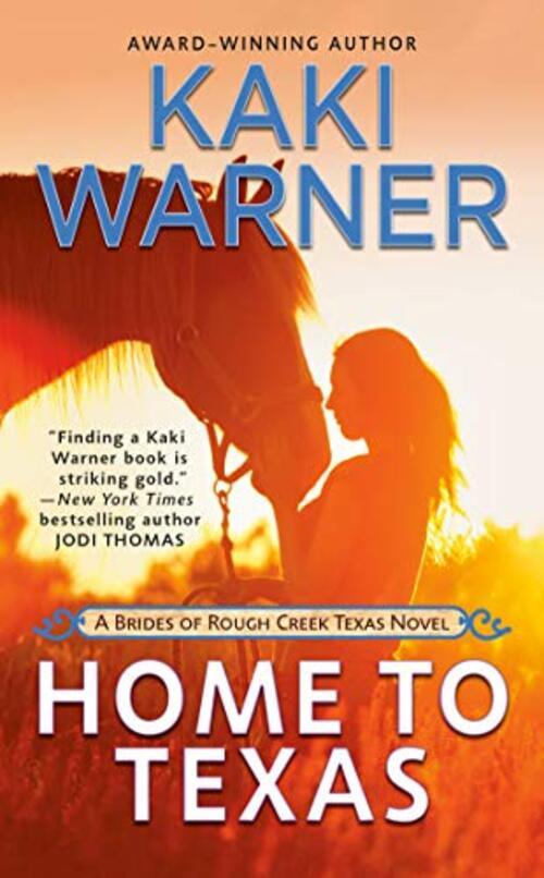 Home to Texas by Kaki Warner