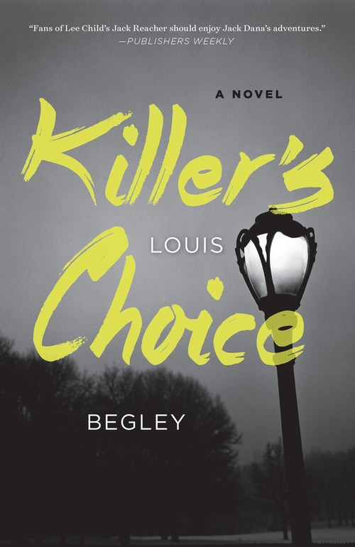 Killer's Choice by Louis Begley