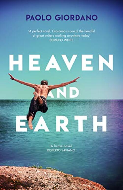 Heaven and Earth by Paolo Giordano