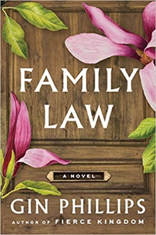 Family Law by Gin Phillips