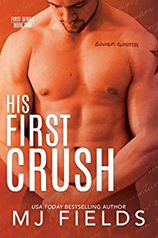 HIS FIRST CRUSH: LOGANS STORY
