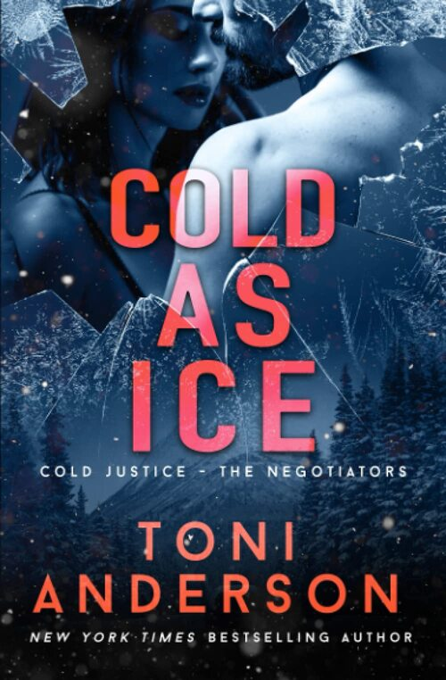 Cold as Ice by Toni Anderson