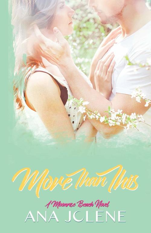 More Than This by Ana Jolene