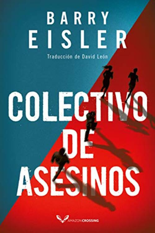 Colectivo de asesinos by Barry Eisler