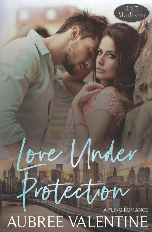 Love Under Protection by Aubree Valentine