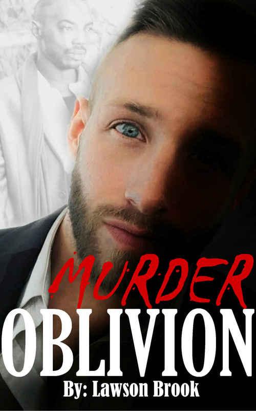 Murder Oblivion by Lawson Brook