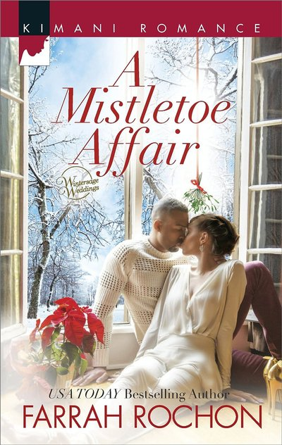 A Mistletoe Affair by Farrah Rochon