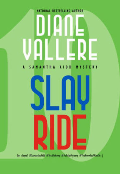 Slay Ride by Diane Vallere