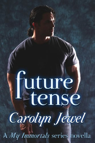 Future Tense by Carolyn Jewel