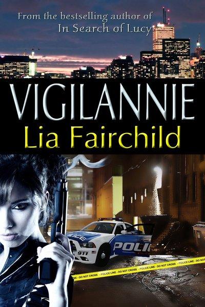 VigilAnnie by Lia Fairchild