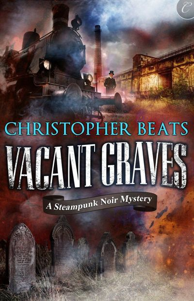 Vacant Graves by Christopher Beats