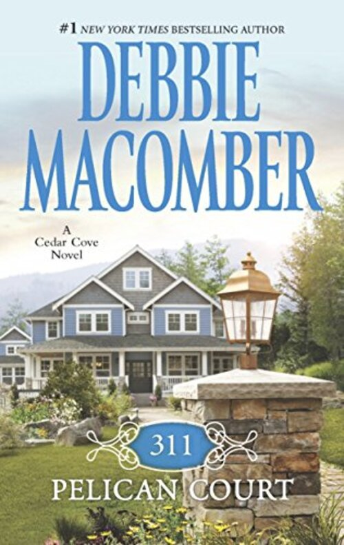 311 Pelican Court by Debbie Macomber